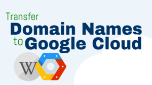transfer domain name to google cloud platform