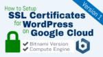 SSL Certificate Setup for WordPress on Google Cloud (Bitnami)