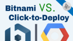 Click-to-Deploy vs. Bitnami for WordPress on Google Cloud