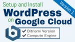 setup wordpress on google cloud platform bitnami