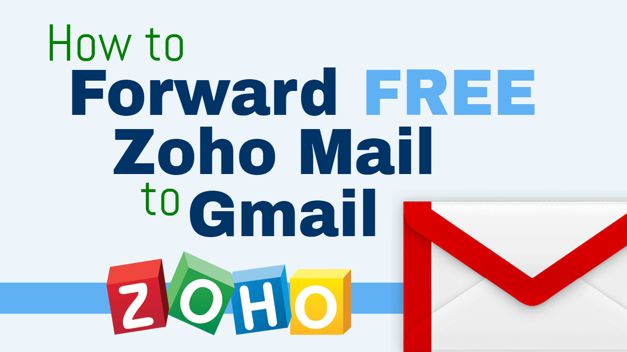 email forwarding zoho custom domain email accounts to gmail