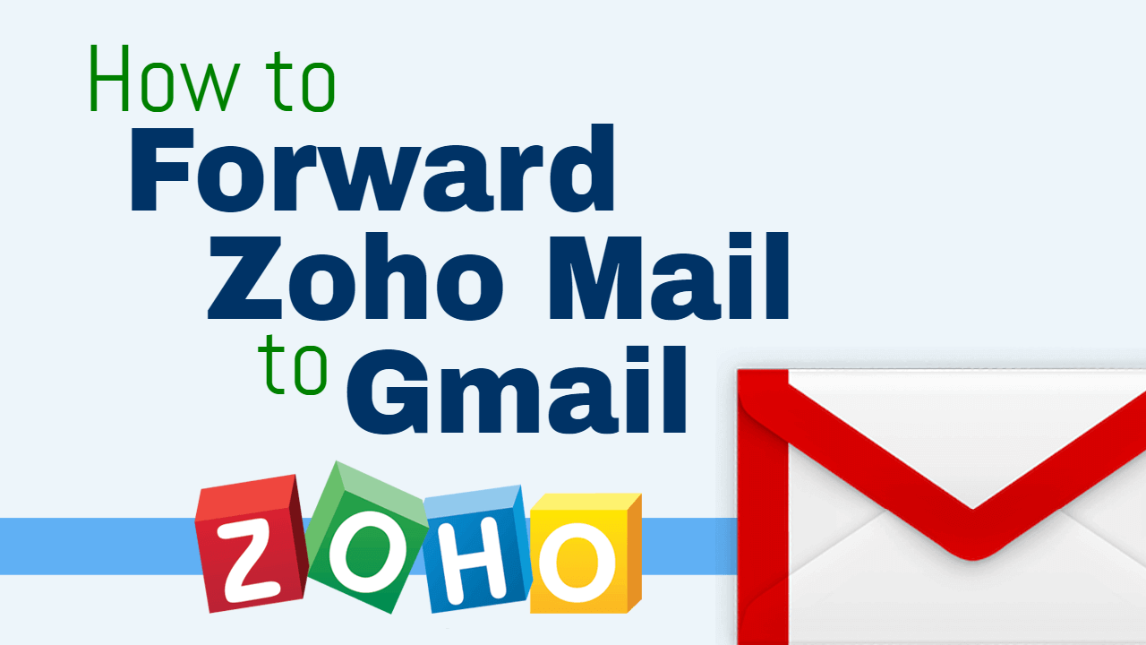 How to forward zoho mail accounts to gmail one page zen stopboris Gallery