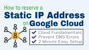 How to Reserve a Static IP Address on Google Cloud