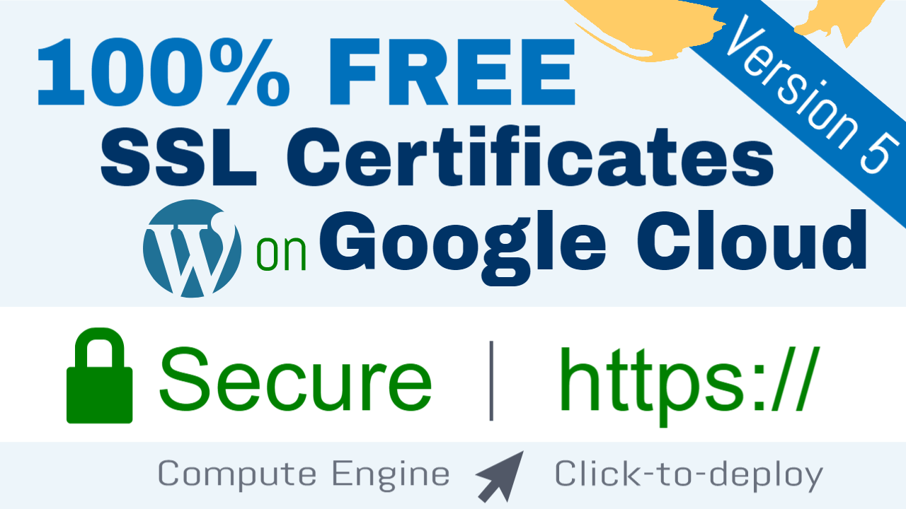 Free Ssl Certificate Setup For Wordpress On Google Cloud Click To