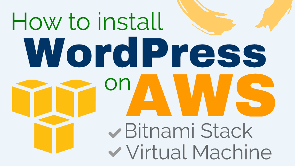 How To Install Wordpress On Aws One Page Zen
