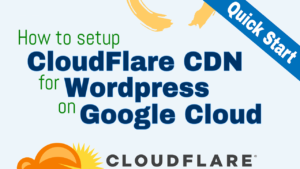 cloudflare cdn configuration for wordpress on google cloud